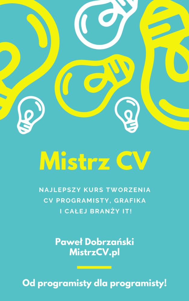Najlepszy kurs tworzenia CV{ programisty, testera, grafika icałej branży IT}